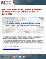 Electronic Paper Screen Market is Expected to Reach a Value of CAGR of 16.48% by 2018-2023
