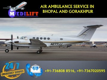 Most Effective Air Ambulance Service in Bhopal and Gorakhpur by Medilift