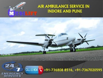 Get Advantage and Safe Air Ambulance Service in Indore and Pune by Medilift