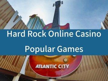 Hard Rock Online Casino Popular Games