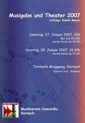 Musigobe und Theater 2007 - Musikverein Concordia Dornach