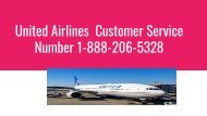 United Airlines Customer Service Number | 1-888-206-5328 | Toll Free