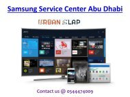 Check out the Samsung Service Center in Abu Dhabi, Call at 0544474009