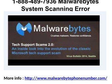 1-888-489-7936 Malwarebytes System Scanning Error