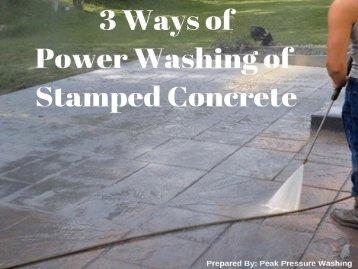 3 Ways of Power Washing of Stamped Concrete by Peak Pressure Washing