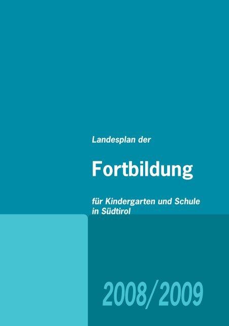 Landesplan der Fortbildung in Südtirol - Kindergarten und Schule in ...