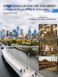 In the Cradle of Industry and Liberty: A History of Manufacturing in Philadelphia