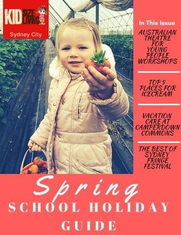 KSL Spring School Holiday Guide Sydney City