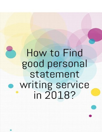 How to Find Good Personal Statement Writing Service in 2018