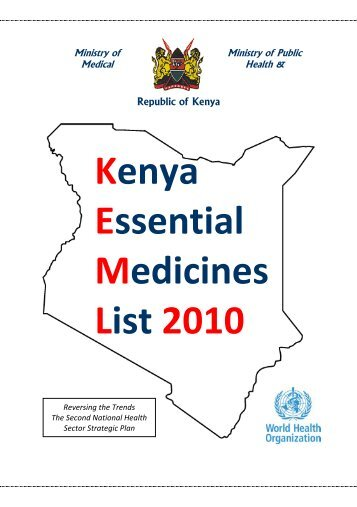 Kenya Essential Medicines List 2010 - World Health Organization