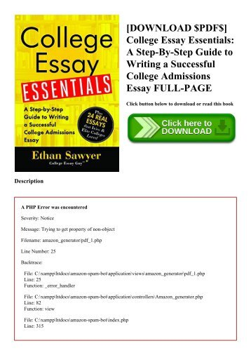 [DOWNLOAD $PDF$] College Essay Essentials A Step-By-Step Guide to Writing a Successful College Admissions Essay FULL-PAGE
