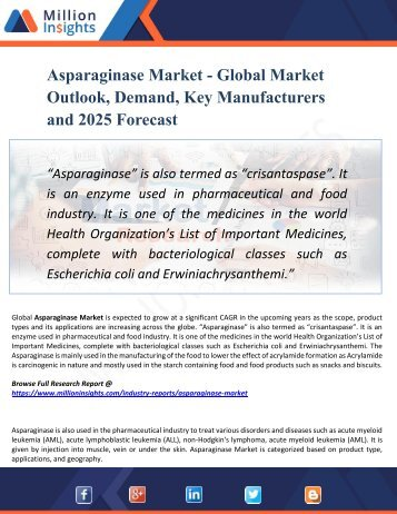 Asparaginase Market Report Overview - Competitive insights, Key Futuristic Trends and Opportunities 2025