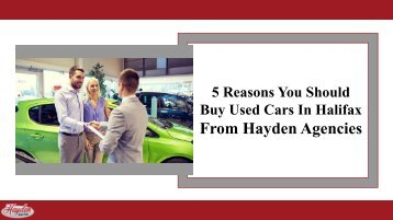 Why Should You Choose Hayden Agencies To Buy Used Cars In Halifax