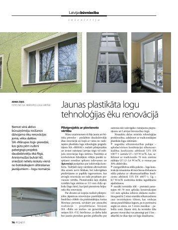 Jaunas plastikāta logu tehnoloģijas ēku renovācijā - Mārupes logi