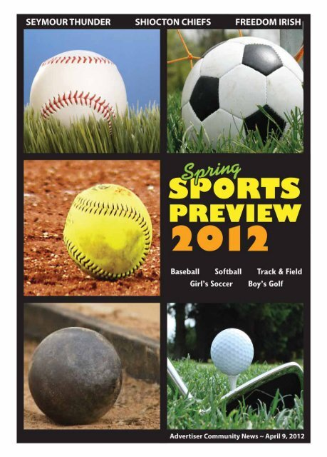 2012 Spring Sports Preview - Advertiser Community News