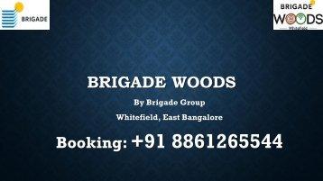 Brigade Woods Whitefield East Bangalore - www.brigadewoods.ind.in