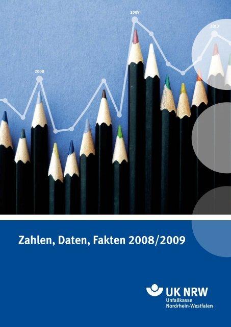 Zahlen, Daten, Fakten 2008/2009 - Unfallkasse NRW