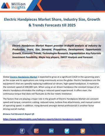 Electric Handpieces Market Share, Industry Size, Growth & Trends Forecasts till 2025