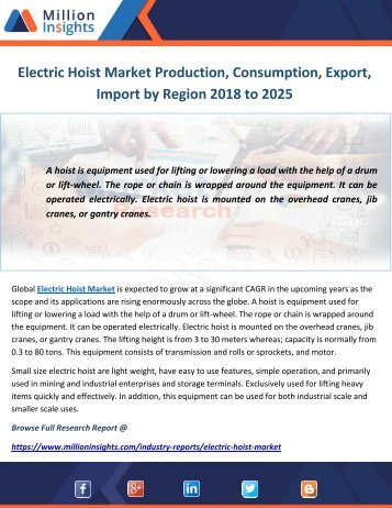 Electric Hoist Market Production, Consumption, Export, Import by Region 2018 to 2025