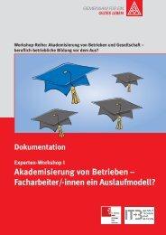 Akademisierung von Betrieben – Facharbeiter/-innen ein - GEW
