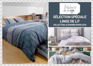 Catalogue Les Ateliers du Linge spécial Linge de lit Automne-Hiver 2018