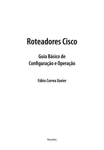 Roteadores Cisco Guia Básico de Configuração e Operação - Novatec
