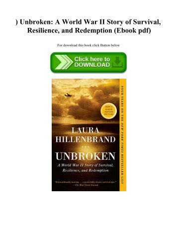 ^READ) Unbroken A World War II Story of Survival  Resilience  and Redemption (Ebook pdf)