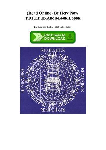 {Read Online} Be Here Now [PDF EPuB AudioBook Ebook]