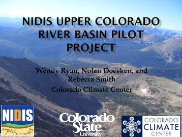 NIDIS Upper Colorado River Basin Pilot Project - Colorado Climate ...