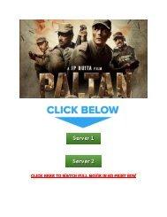 Paltan Torrent Movie Download 720p DVDRip 700MB Filmywap