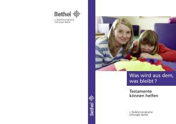 Broschüre Testament (PDF) - v. Bodelschwinghsche Stiftungen Bethel