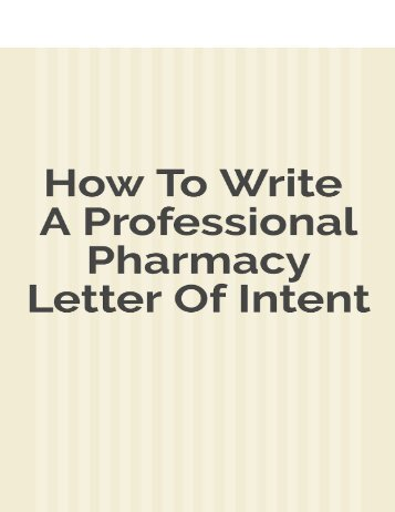How to Write a Professional Pharmacy Letter of Intent