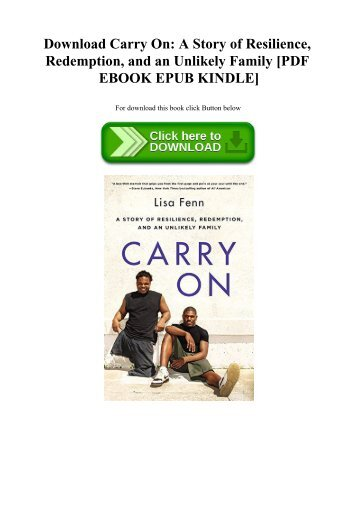 Download Carry On A Story of Resilience  Redemption  and an Unlikely Family [PDF EBOOK EPUB KINDLE]