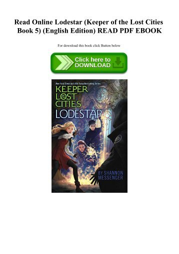 Read Online Lodestar (Keeper of the Lost Cities Book 5) (English Edition) READ PDF EBOOK