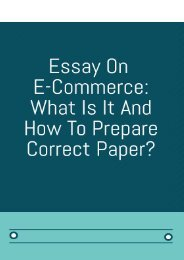 Essay On E-Commerce: What Is It And How To Prepare Correct Paper?