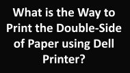 What is the Way to Print the Double-Side of Paper using Dell Printer?