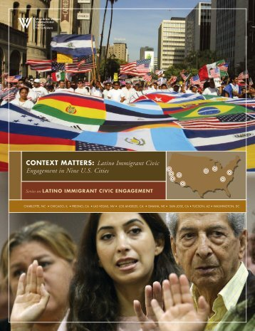 CONTEXT MATTERS: Latino Immigrant Civic Engagement in Nine ...