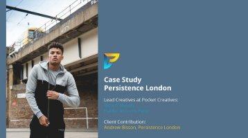 Persistence London Case Study