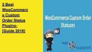 5 Best WooCommerce Custom Order Status Plugins- [Guide 2018]