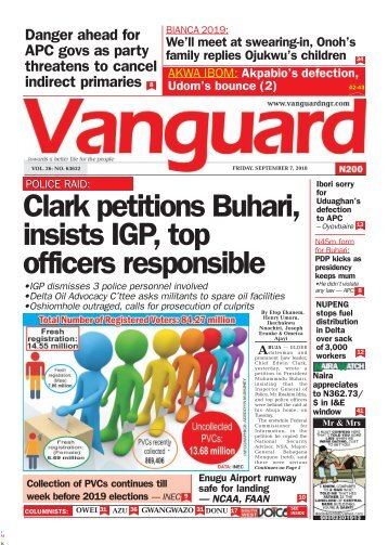 07092018 - Clark petitions Buhari, insists IGP, top officers responsible