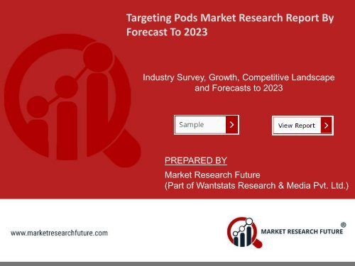 Targeting Pods Market Research Report – Forecast to 2023