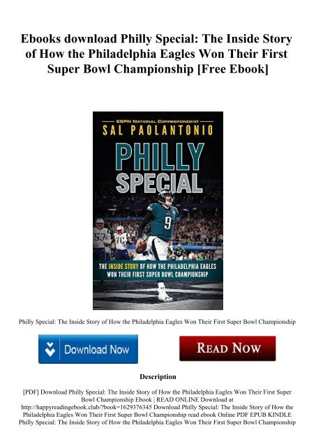 Ebooks download Philly Special The Inside Story of How the Philadelphia Eagles Won Their First Super Bowl Championship [Free Ebook]
