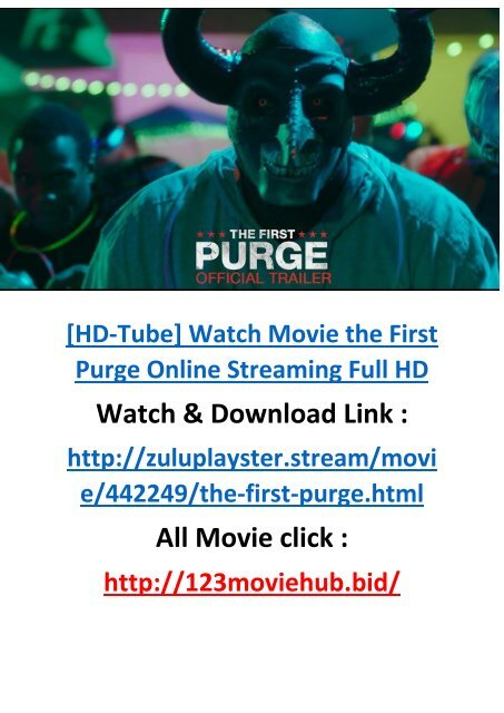 Cinemart21 Watch The First Purge 2018 Free Online Movie Streaming Full