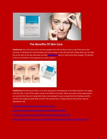 VitalDermax - The Benefits Of Skin Care