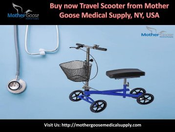 Best Travel Scooter from Mother Goose medical Supply, LLC