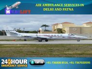 Hired Very Nominal Fare Air Ambulance Services in Delhi and Patna by Medilift