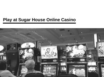 Play at Sugar House Online Casino