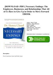 [DOWNLOAD -PDF-] Necessary Endings The Employees  Businesses  and Relationships That All of Us Have to Give Up in Order to Move Forward EBOOK