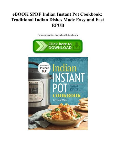 Ebook Pdf Indian Instant Pot Cookbook Traditional Indian