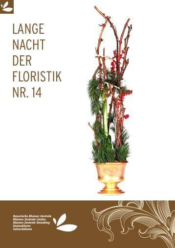 Lange Nacht Der Floristik Nr 23 Bayerische Blumen Zentrale